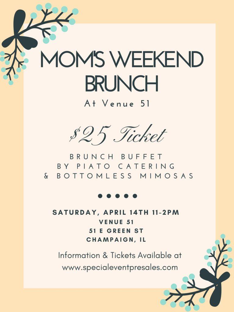 Moms' Weekend Brunch